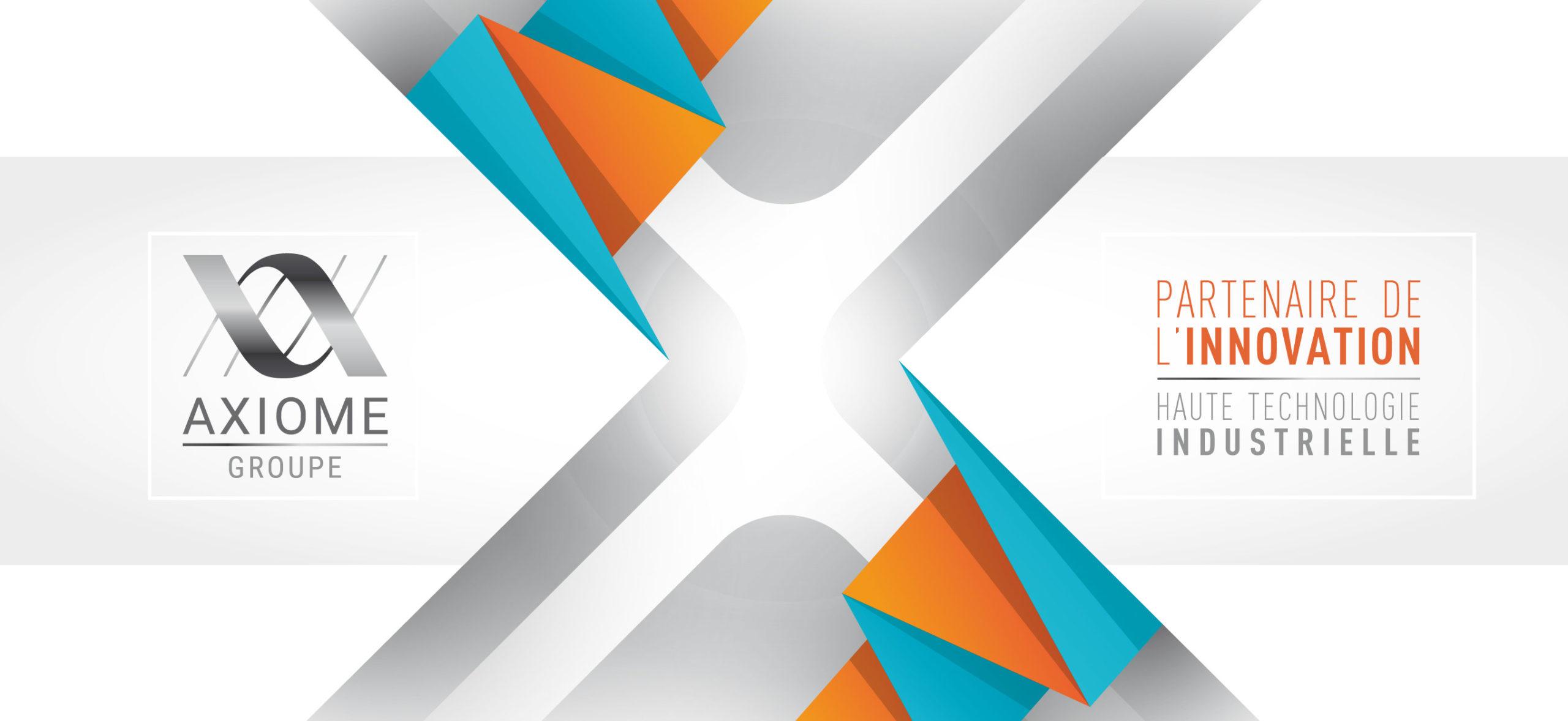 AXIOME Groupe : haute technologie industrielle à Toulon, bureau d'études, atelier d'usinage, formation